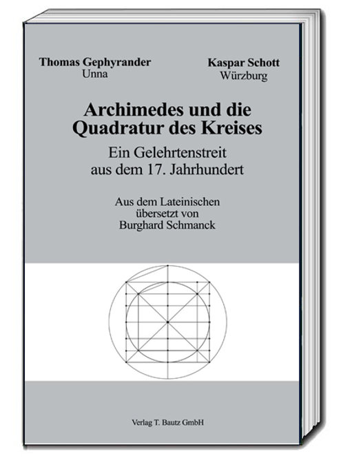 Thomas Gephyrander, Kaspar Schott Archimedes und die Quadratur des Kreises
