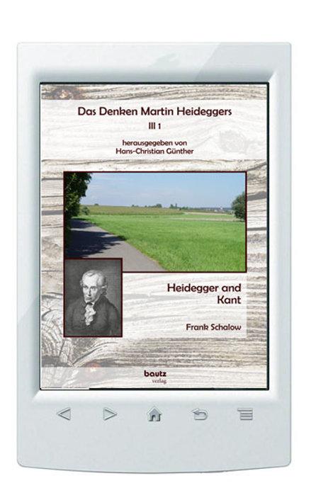 E-Book Das Denken Martin Heideggers III 1 - Heidegger and Kant, Frank Schalow