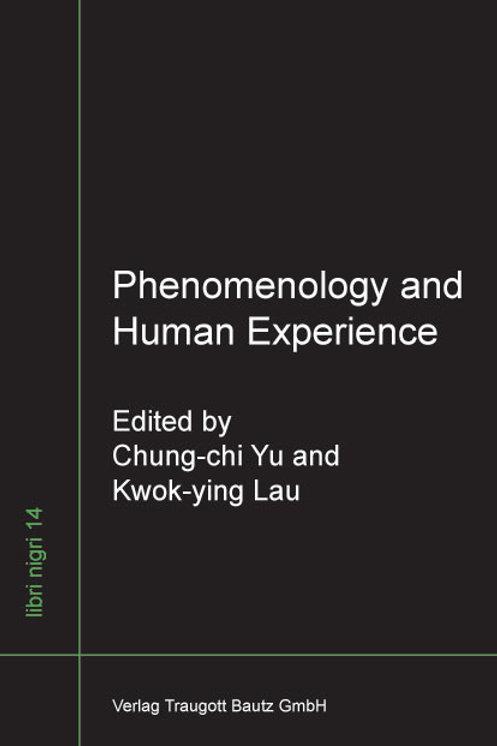 Phenomenology and Human Experience