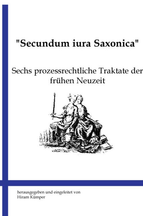 """""""Secundum iura Saxonica"""""""