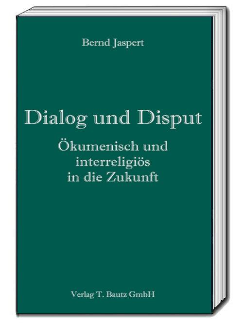 Bernd Jaspert - Dialog und Disput