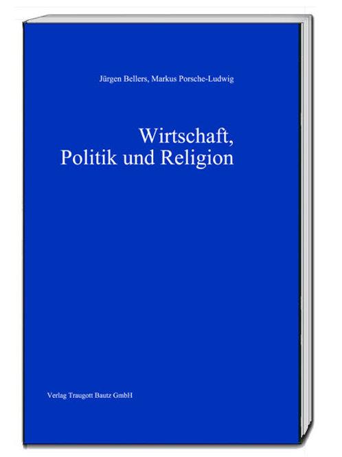 Wirtschaft, Politik und Religion