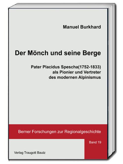 Manuel Burkhard - Der Mönch und seine Berge