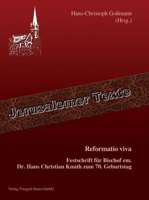 Hans-Christoph Goßmann (Hrsg.) Reformatio viva.