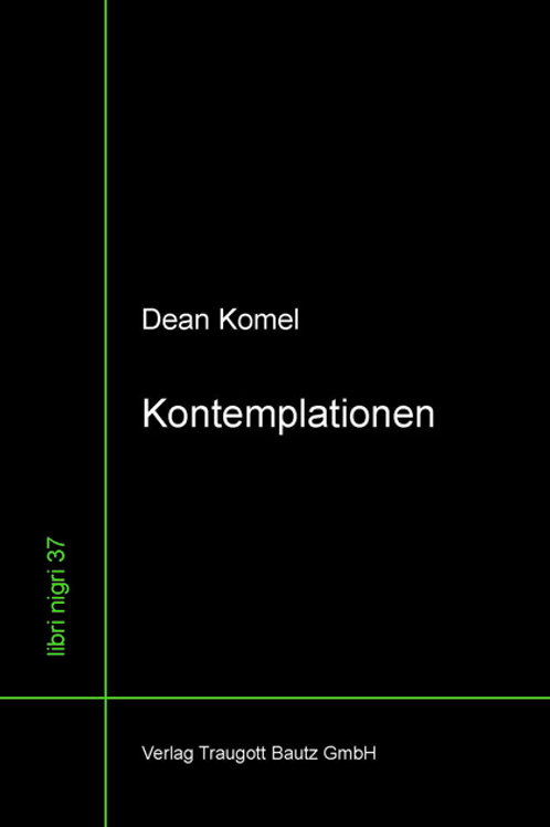 Dean Komel - Kontemplationen