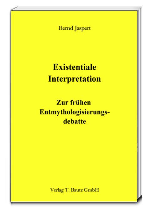 Bernd Jaspert - Existentiale Interpretation