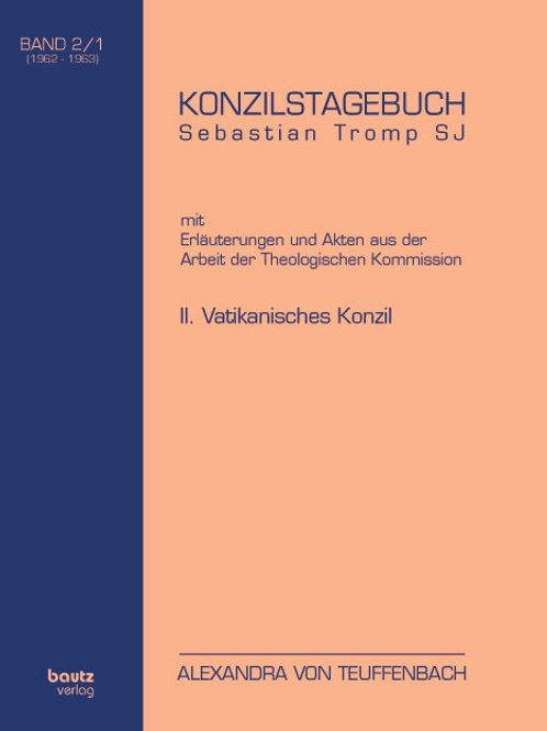 KONZILSTAGEBUCH II. VATIKANISCHES KONZIL BAND II/1 und BAND II/2 (1962-1963)