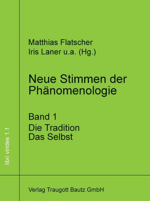 Neue Stimmen der Phänomenologie, Band 1