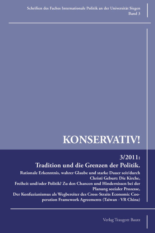 Tradition und die Grenzen der Politik KONSERVATIV !