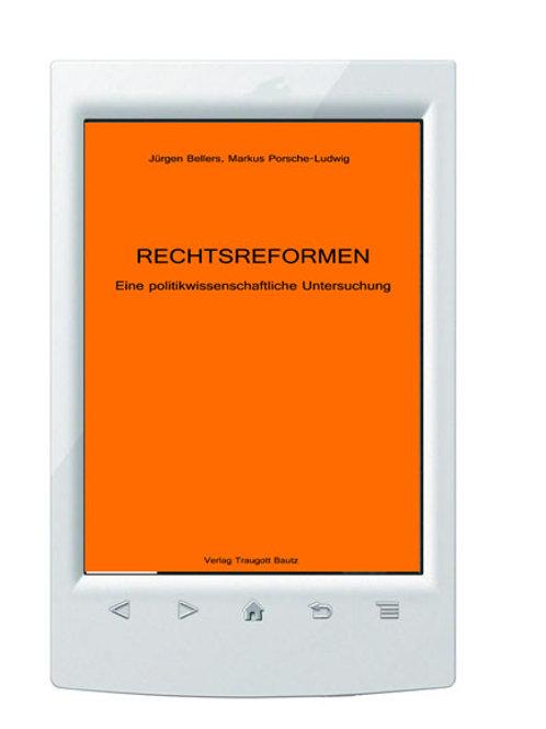 E-Book/ Jürgen Bellers, Markus Porsche-Ludwig -RECHTSREFORMEN