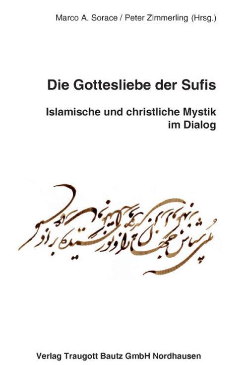 Die Gottesliebe der Sufis