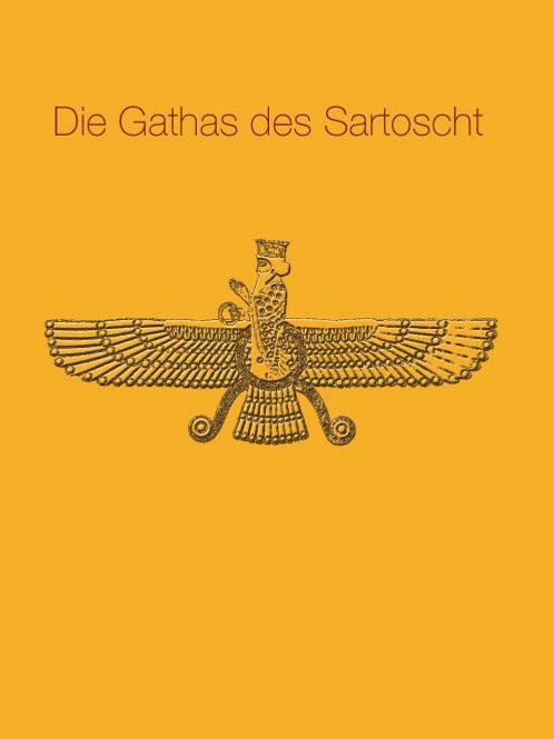 Die Gathas des Sartoscht