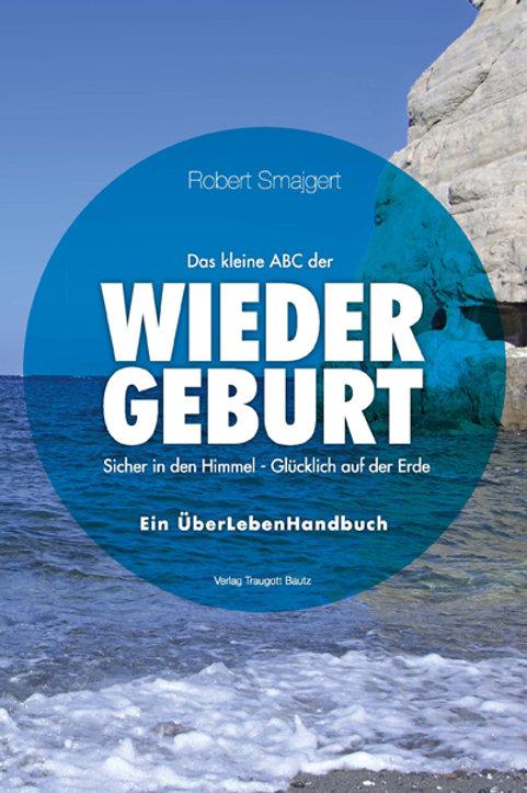 Robert Smajgert Das kleine ABC der WIEDERGEBURT