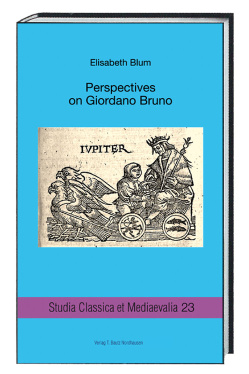 Elisabeth Blum - Perspectives on Giordano Bruno