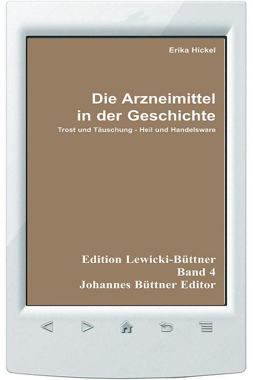 E-Book Erika Hickel, Die Arzneimittel in der Geschichte