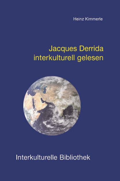 Jacques Derrida interkulturell gelesen