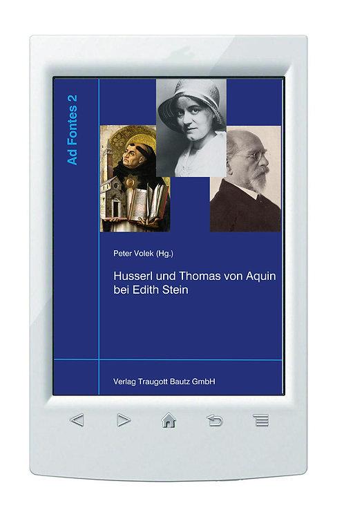 E-Book Peter Volek (Hg.), Husserl und Thomas von Aquin bei Edith Stein >Band 2