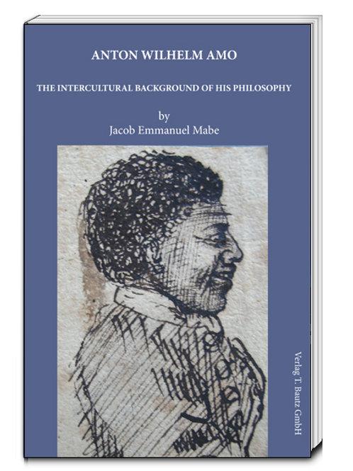 Jacob Emmanuel Mabe - Anton Wilhelm Amo