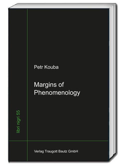 Petr Kouba Margins of Phenomenology