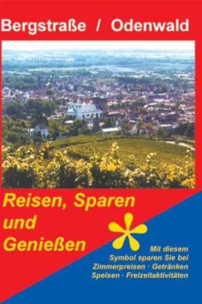 Reisen - Sparen und Genießen Bergstraße / Odenwald