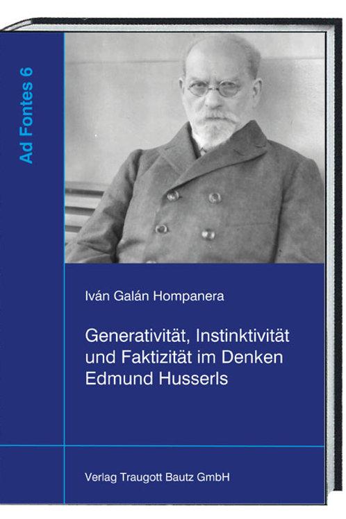 Iván Galán - Hompanera Generativität, Instinktivität und Faktizität
