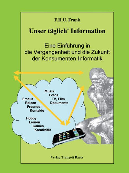 Unser täglich' Information