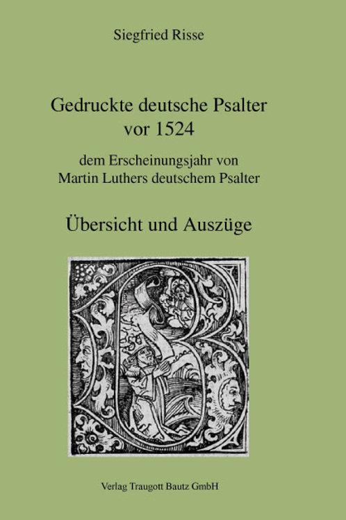 Gedruckte deutsche Psalter vor 1524