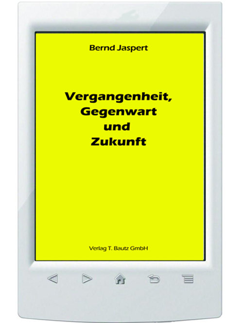 E-Book Bernd Jaspert Vergangenheit, Gegenwart und Zukunft