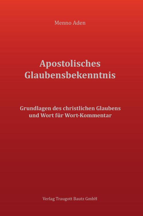 Menno Aden - Apostolisches Glaubensbekenntnis