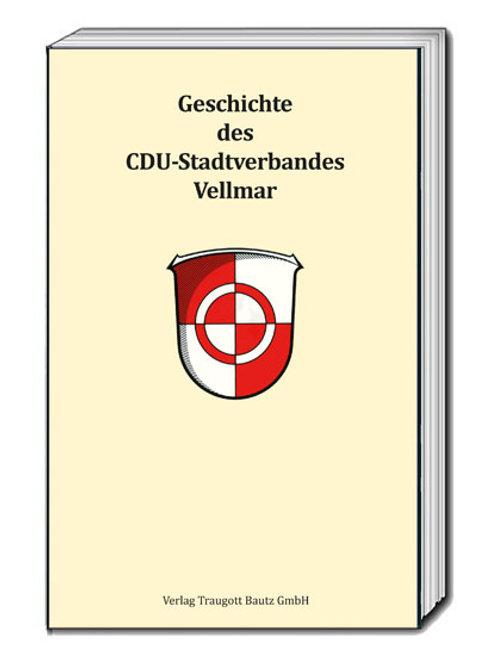 Michael Knüppel (Hrsg.) Geschichte des CDU-Stadtverbandes Vellmar