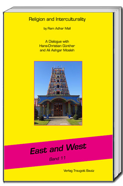 Ram Adhar Mall - Religion and Interculturality , East and West Band 11