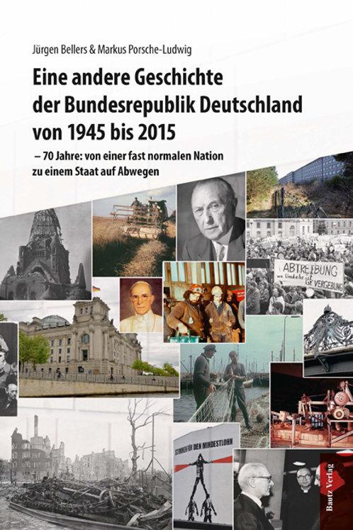 J. Bellers & M. Porsche-Ludwig - Eine andere Geschichte der Bundesrepublik