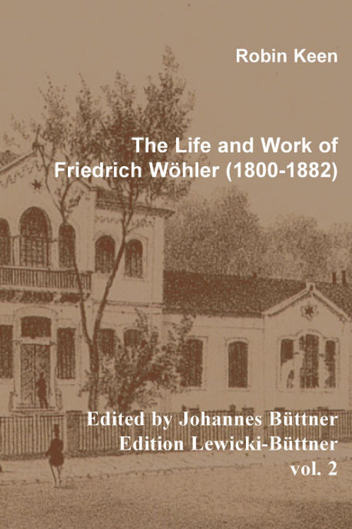 The Life and Work of Friedrich Wöhler (1800 - 1882)