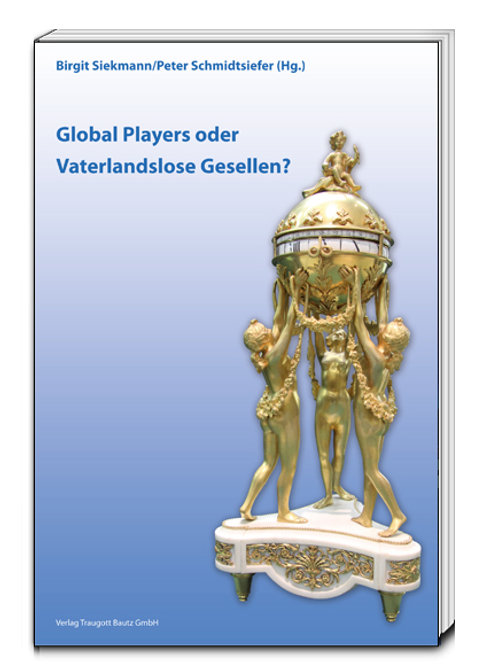 Birgit Siekmann/Peter Schmidtsiefer (Hg.) Global Players