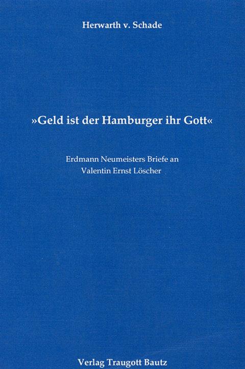 """""""Geld ist der Hamburger ihr Gott"""""""