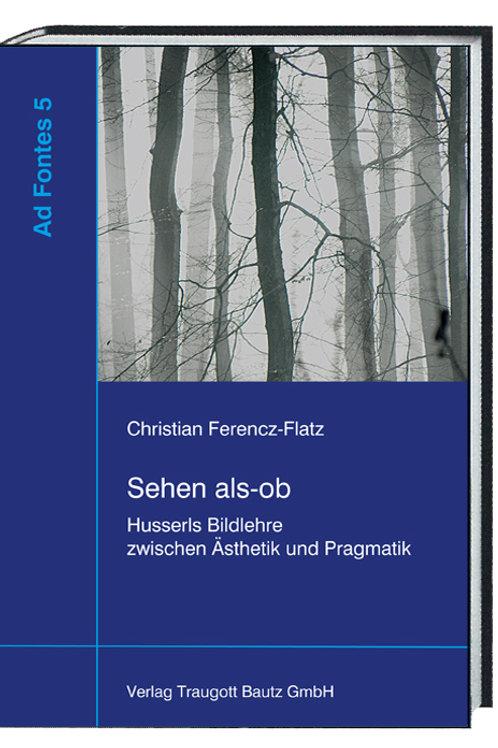 Christian Ferencz-Flatz - Sehen als-ob