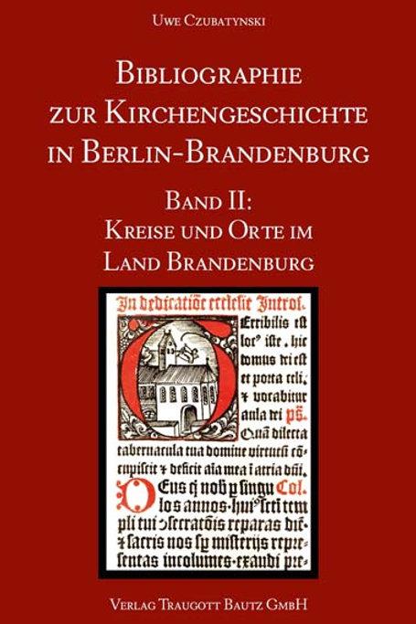 Uwe Czubatynski - Bibliographie zur Kirchengeschichte in Berlin-Brandenburg