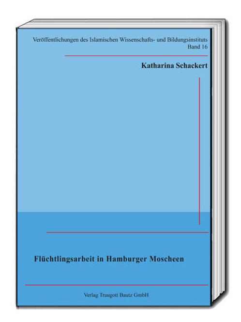Katharina Schackert - Flüchtlingsarbeit in Hamburger Moscheen