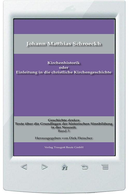 E-Book Kirchenhistorik oder Einleitung in die christliche Kirchengeschicht Bd. 3