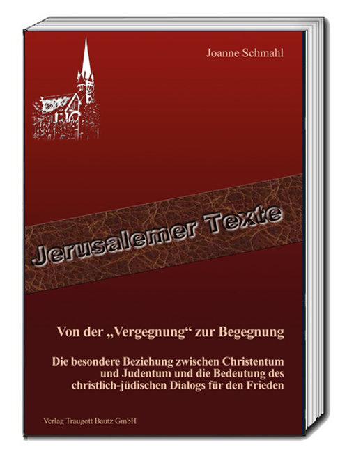 """Joanne Schmahl - Von der """"Vergegnung"""" zur Begegnung"""