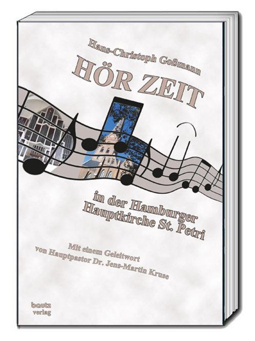 """Hans-Christoph Gossmann """"HÖR-ZEIT -"""