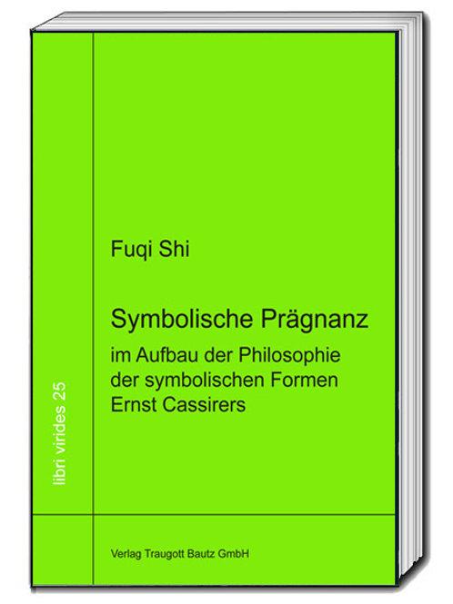 E-Book Fuqi Shi Symbolische Prägnanz im Aufbau der Philosophie Bd 25