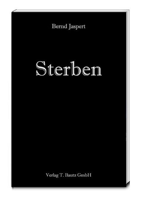 Bernd Jaspert - Sterben