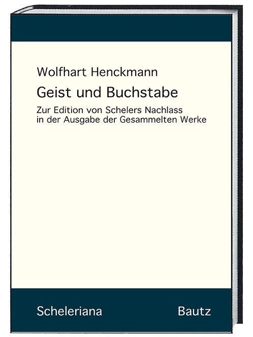 Wolfhart Henckmann - Geist und Buchstabe