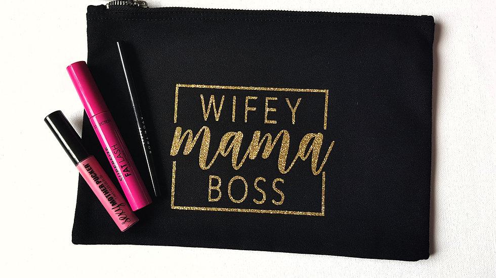 Wifey, Mama, Boss toiletries bag