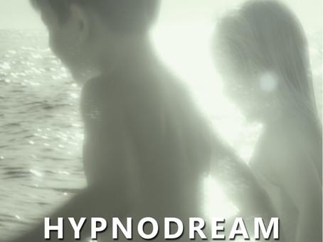 HYPNODREAM, voyage sensoriel à expérimenter