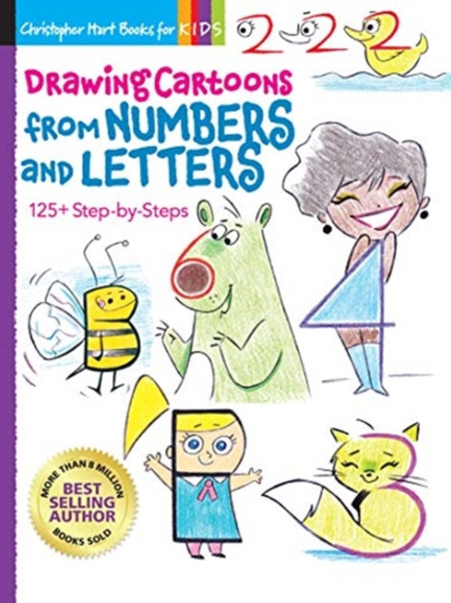 Drawing Cartoons from Numbers and Letters : 125+ Step-by-Steps