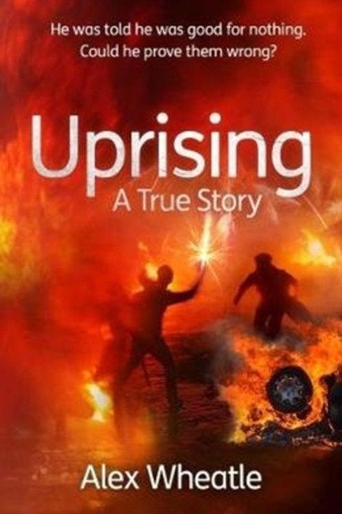 Uprising : A True Story