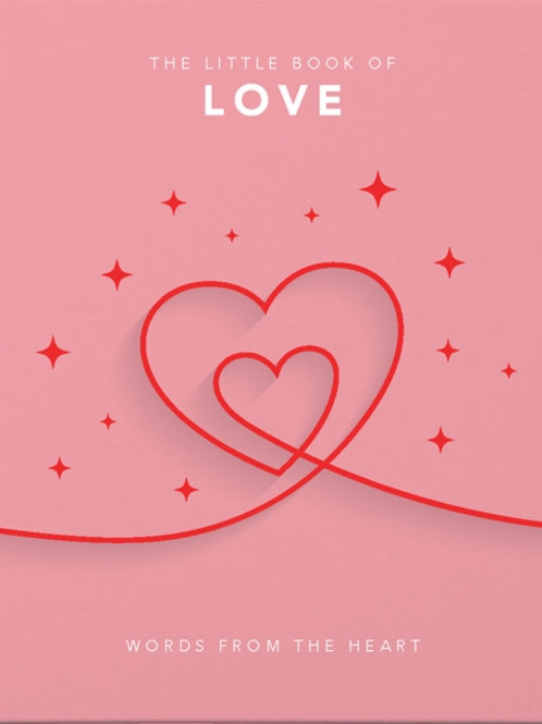 The Little Book of Love : Words from the heart
