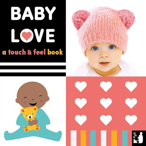 Baby Love : a touch-and-feel book : 2